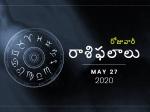 బుధవారం మీ రాశిఫలాలు 27-05-2020