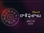 శుక్రవారం మీ రాశిఫలాలు 10-07-2020