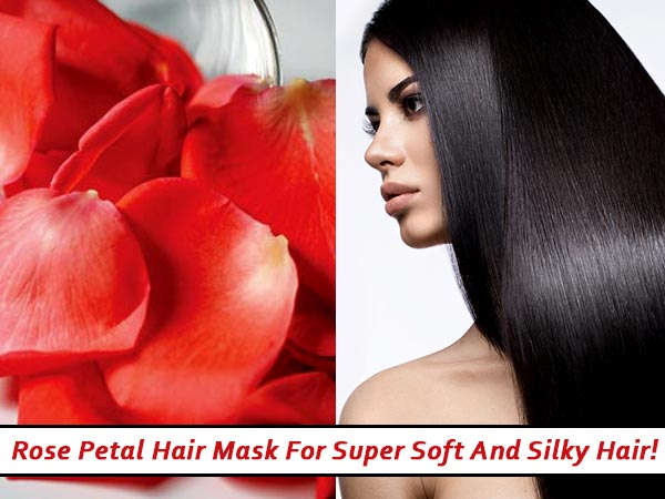 Rose Petal Hair Mask For Super Soft & Silky Hair!