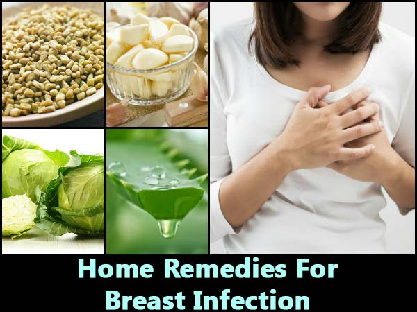 8 Effective Home Remedies For Breast Infection