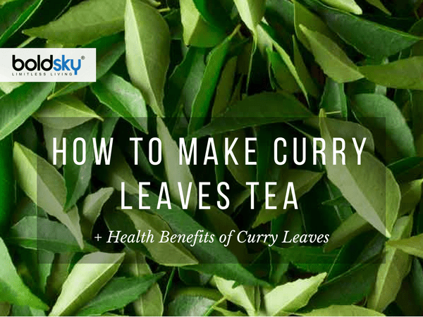 12 Health Benefits of Curry Leaves Tea for Weight Loss + How to Make it