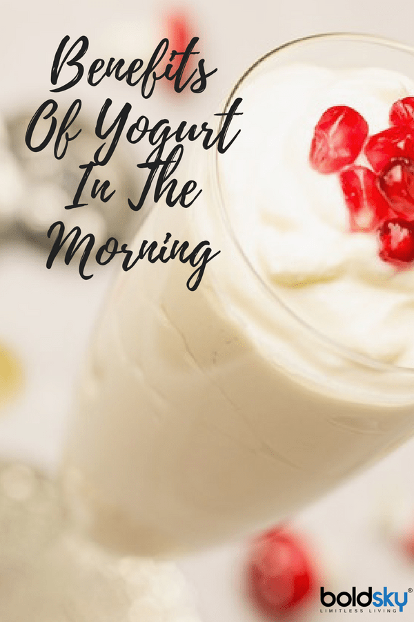 health benefits of yogurt in the morning,