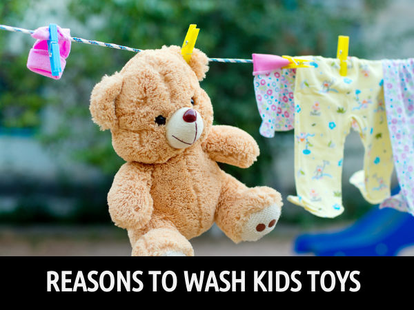 Why Wash Your Kids Toys | Reasons To Wash Kids Toys | Why Washing Toys Is Important