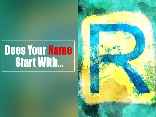 "Personality Of Individuals Whose Name Starts With Letter ""R"""