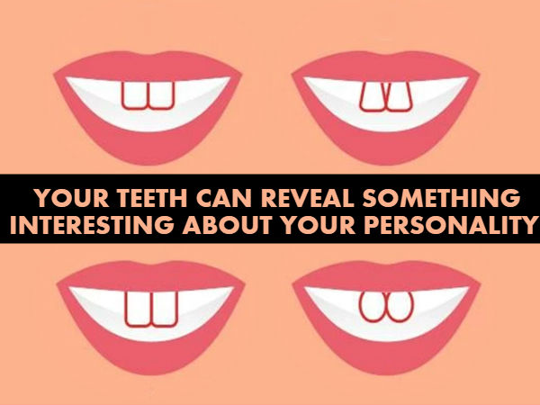 What Does The Shape Of Your Teeth Reveal About Your Personality