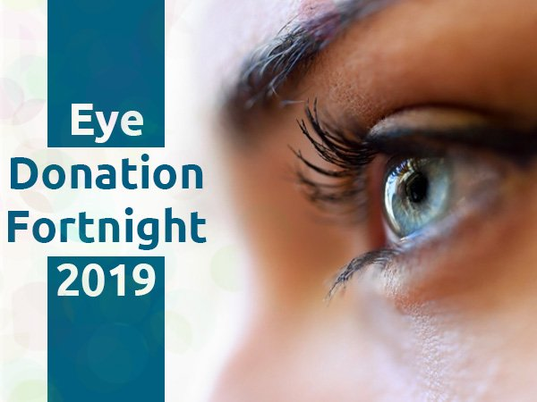 National Eye Donation Fortnight