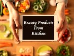 Surprising Beauty Products From Kitchen