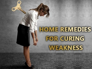 Effective Home Remedies Curing Weakness