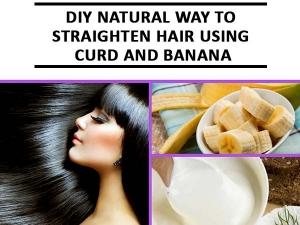 Diy Natural Way Straighten Hair Using Curd Banana
