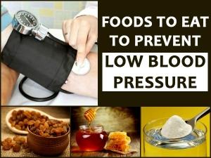 Foods Eat Prevent Low Blood Pressure