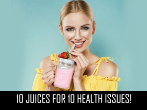 Juices 10 Health Issues