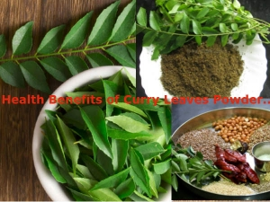 Amazing Health Benefits Curry Leaves Powder You Should Kn