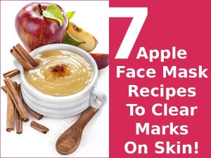 Apple Face Mask Recipes Clear Marks On Skin