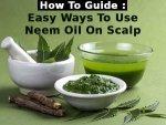 How Use Neem Oil Multiple Scalp Problems