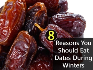 Reasons Why You Should Eat Dates During Winter