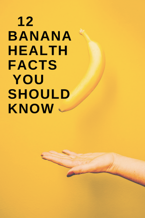 Banana Health Facts You Probably Didn T Know About