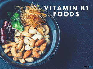Vitamin B1 Rich Indian Foods And Their Benefits