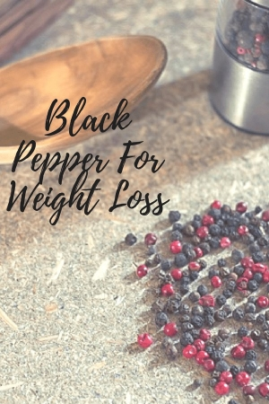 Health Benefits Of Black Pepper For Weight Loss