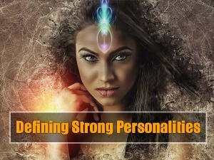 Personality Traits A Of A Strong Individual