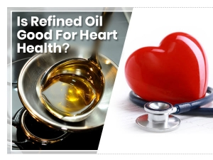 World Heart Day 2019 Is Refined Oil Good For Heart Health