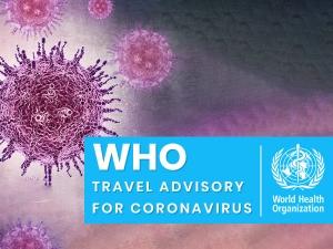 World Health Organization Who Advice For International Travellers On Coronavirus Spread