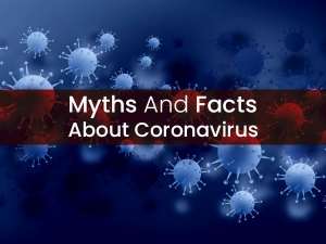 Coronavirus Myths And Facts About Covid 19 You Should Know
