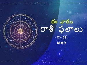 Weekly Rashi Phalalu For May 17 To May 23