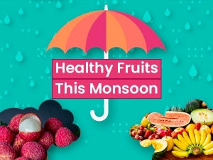 Healthy Fruits To Eat In Monsoon