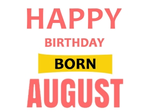 Personality Traits Of August Born People