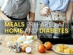 Why Are Meals Prepared At Home The Best Choice For People With Diabetes