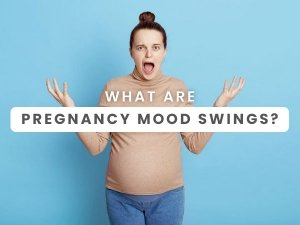 Mood Swings During Pregnancy Causes And How To Manage