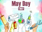 May Day 2021 Date Significance History And Facts About Labour Day