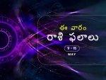 Weekly Rashi Phalalu For May 9 To May