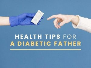 Effective Health Tips For A Diabetic Father
