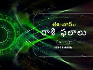 Weekly Rashi Phalalu For September 12 To September 18